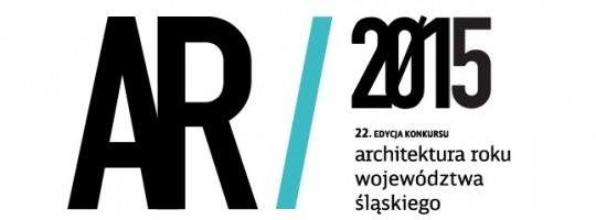 Architektura Roku Województwa Śląskiego 2015 – i my